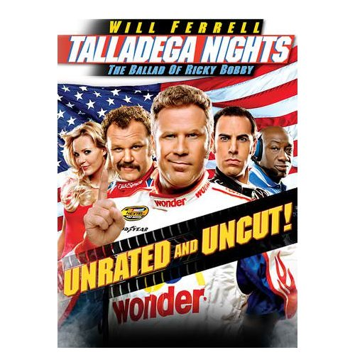 Talladega Nights: The Ballad of Ricky Bobby (Unrated) (2006)