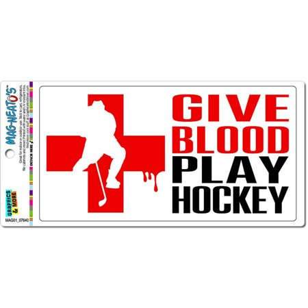 Give Blood Play Hockey Automotive Car Refrigerator Locker Vinyl Magnet (Play Magnets)