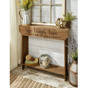 Farmhouse Sentiment Console Table with Live Laugh Love Inscribed
