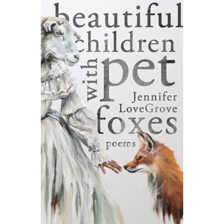 Beautiful Children with Pet Foxes](Foxy Kids)