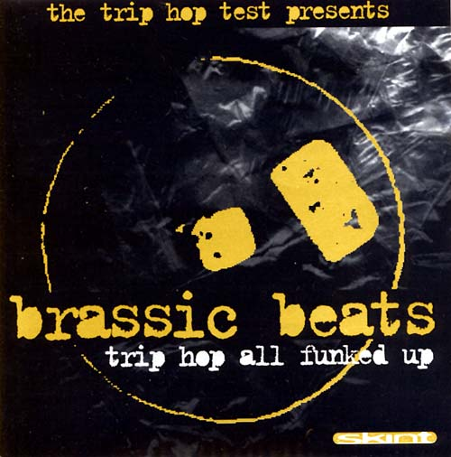 Brassic Beats: Trip Hop All Funked Up