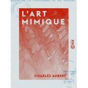 L'Art mimique - eBook