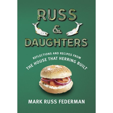 Russ & Daughters : Reflections and Recipes from the House That Herring (Best Pickled Herring Recipe)