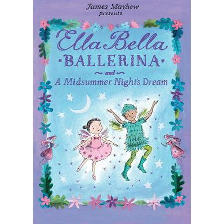 Ella Bella Ballerina and a Midsummer Night's (Interesting Facts About A Midsummer Night Dream)