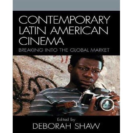Contemporary Latin American Cinema: Breaking Into the Global Market - image 1 of 1