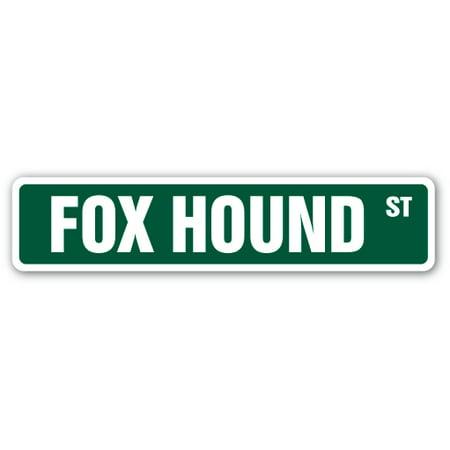 FOX HOUND Street Sign dog puppy breeder pet yard | Indoor/Outdoor | 24