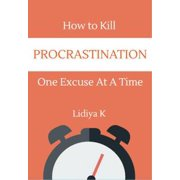 How to Kill Procrastination - eBook