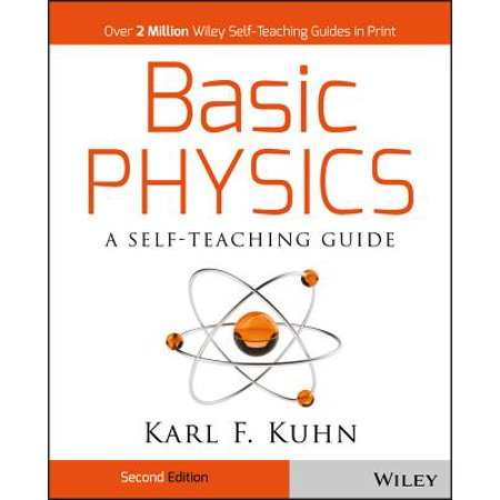 Basic Physics : A Self-Teaching Guide (Wiley Physics Access)
