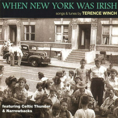 When New York Was Irish: Songs and Tunes By Terence Winch