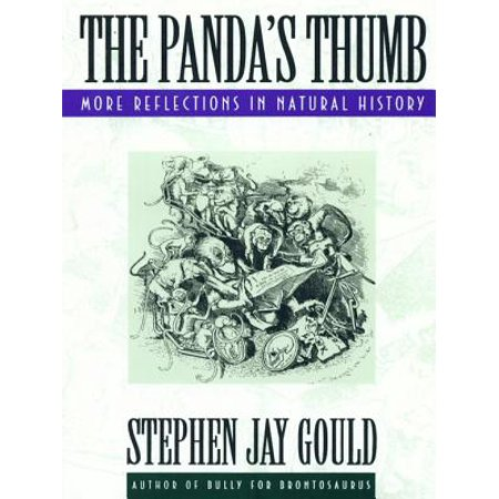 The Panda's Thumb: More Reflections in Natural History -