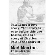 The Story of Mad Maxine (short story) - eBook