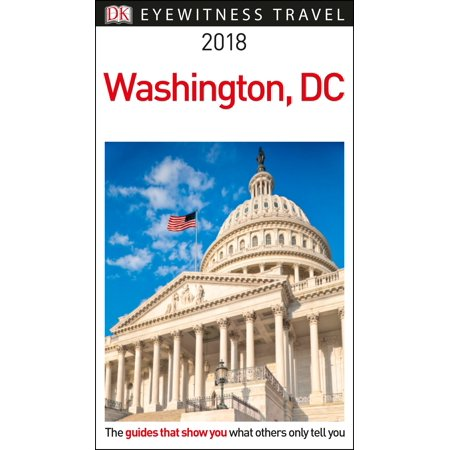 DK Eyewitness Travel Guide Washington, DC - Firefly Washington Dc