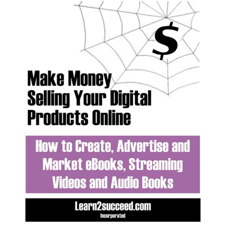 Make Money Selling Your Digital Products Online - (Best Products To Sell To Make Money)