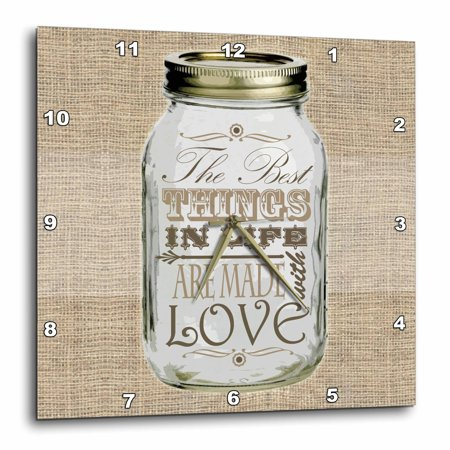 3dRose Mason Jar on Burlap Print Brown - The Best Things in Life are Made with Love - Gifts for the Cook, Wall Clock, 10 by