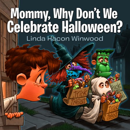 Mommy, Why Don't We Celebrate Halloween?](Australia Celebrates Halloween)