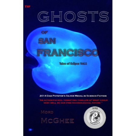 Ghost Ship San Francisco Halloween (Ghosts Of San Francisco (Tales Of Eclipse Volume 1) -)