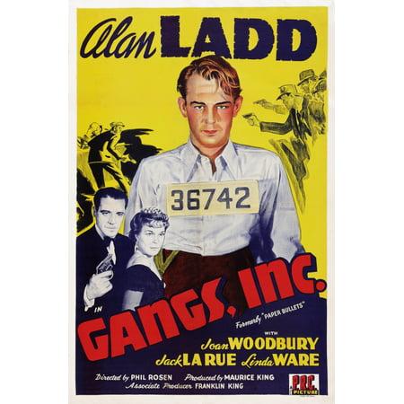 Gangs Inc Us Poster Art From Left Jack La Rue Joan Woodbury Alan Ladd 1941 Movie Poster Masterprint ()