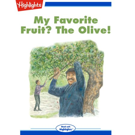 Olive Fruit - My Favorite Fruit: The Olive - Audiobook
