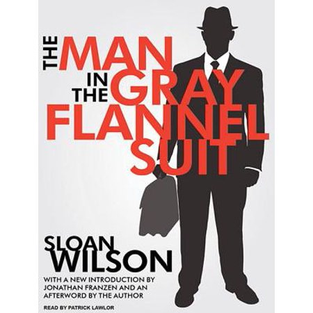 The Man in the Gray Flannel Suit (Audiobook) (The Man In The Grey Flannel Suit)