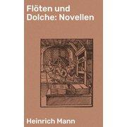Flöten und Dolche: Novellen - eBook