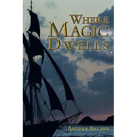 Where Magic Dwells - image 1 of 1