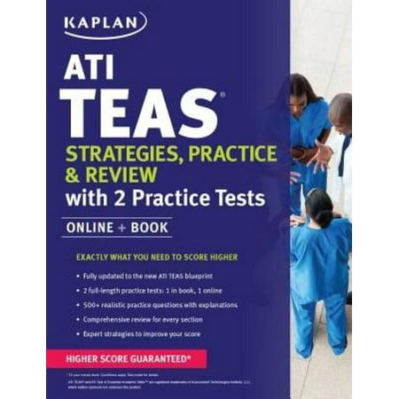 Kaplan Ati Teas Strategies  Practice   Review With 2 Practice Tests