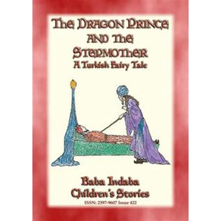 THE DRAGON PRINCE AND THE STEPMOTHER - A Persian Fairytale - eBook