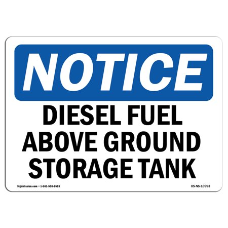 OSHA Notice Sign - Diesel Fuel Above Ground Storage Tank | Choose from: Aluminum, Rigid Plastic or Vinyl Label Decal | Protect Your Business, Construction Site, Warehouse & Shop Area - Above Deck Aluminum Fuel Tank