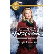 Journey Back to Christmas: Based on the Hallmark Channel Original Movie (Paperback)