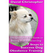 7 Steps to Success Dog Obedience Training - eBook