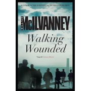 Walking Wounded - eBook