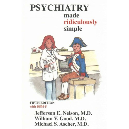 Psychiatry Made Ridiculously Simple
