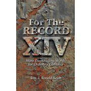 For the Record XIV : More Encouraging Words for Ordinary Catholics