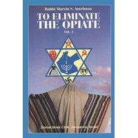 To Eliminate the Opiate: To Eliminate the Opiate: Vol. 2 (Paperback)