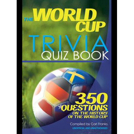 The World Cup Trivia Quiz Book - eBook (World Trivia)