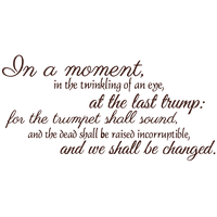 In a moment, in the twinkling of an eye, at the Vinyl Decal Sticker Quote - Medium - Purple