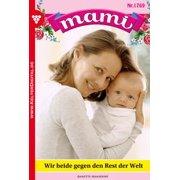 Mami 1769 - Familienroman - eBook
