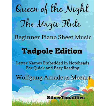 Queen of the Night Magic Flute Beginner Piano Sheet Music Tadpole Edition - (Magic Flute Queen)