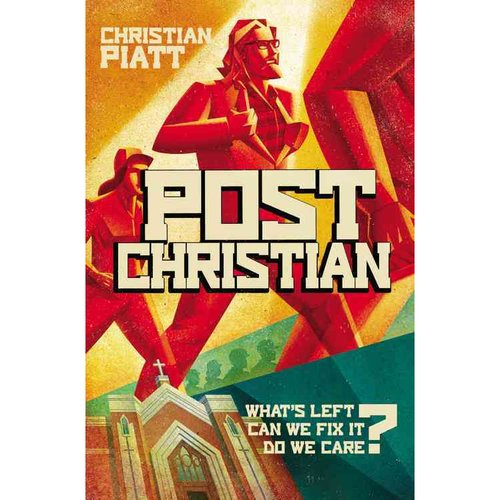 Postchristian: What's Left? Can We Fix It? Do We Care?
