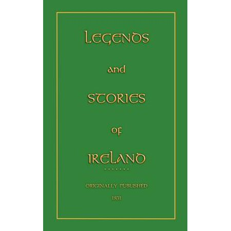 Legends and Stories of Ireland (Irish Legends)