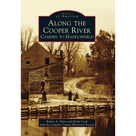 Along the Cooper River : Camden to (American Drew Camden Wood)