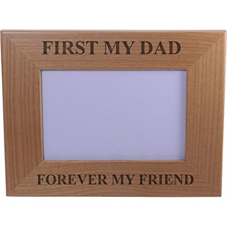 - First My Dad Forever My Friend Wood Picture Frame - Holds 4-inch x 6-inch Photo - Great Gift for Father's Day or Christmas