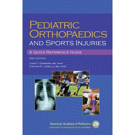 Pediatric Orthopaedics and Sport Injuries : A Quick Reference Guide