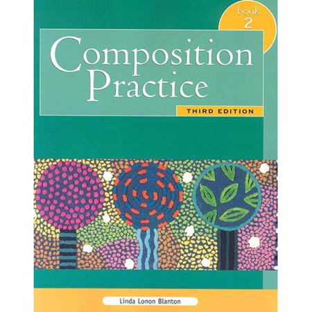 Composition Practice, Book 2: A Text for English Language Learners