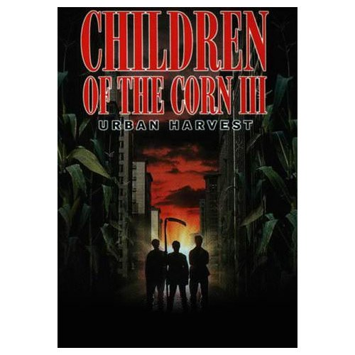 Children of the Corn III: Urban Harvest (1994)