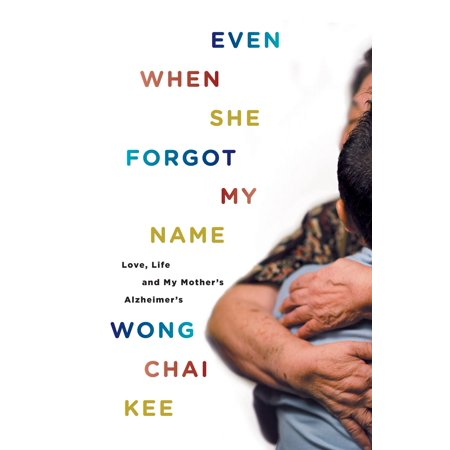 Even When She Forgot My Name - eBook (Not Even My Name)