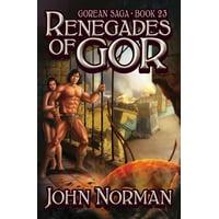 Gorean Saga: Renegades of Gor (Paperback)