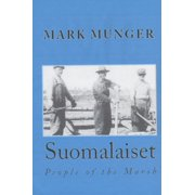 Suomalaiset:People of the Marsh - eBook
