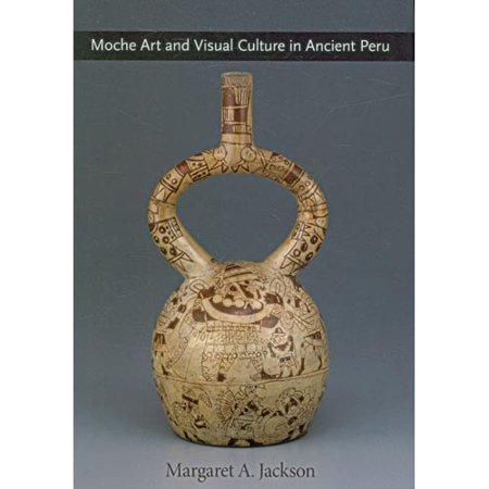Moche Art and Visual Culture in Ancient Peru