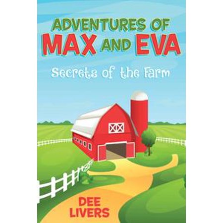 Adventures of Max and Eva - Secrets of the Farm - eBook